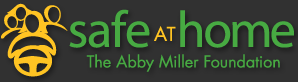Safe at Home, The Abby Miller Foundation